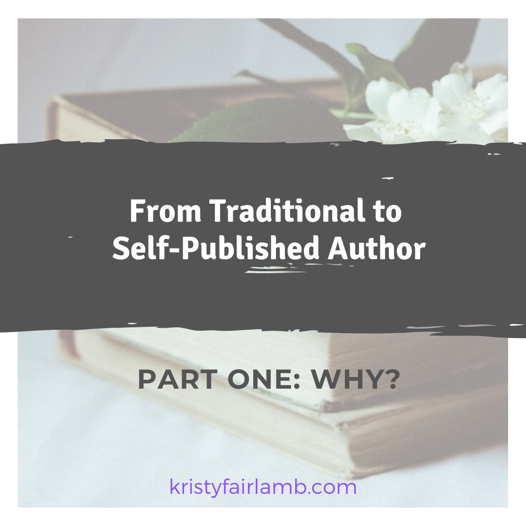 From-Traditional-to-Self-Published-Author-Part-1_-Why_.png